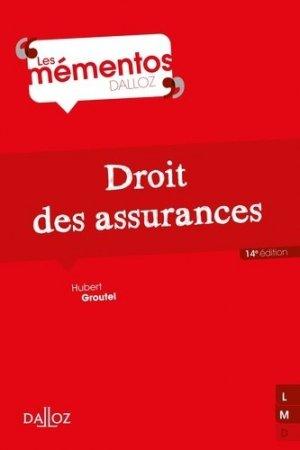 Droit des assurances. 14e édition - dalloz - 9782247178520 -