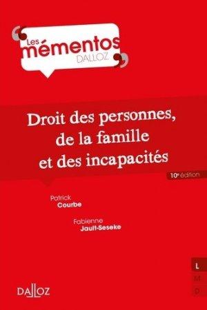 Droit des personnes, de la famille et des incapacités. 10e édition - dalloz - 9782247179145 -