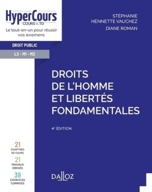 Droits de l'Homme et libertés fondamentales. 4e édition - dalloz - 9782247197286 -
