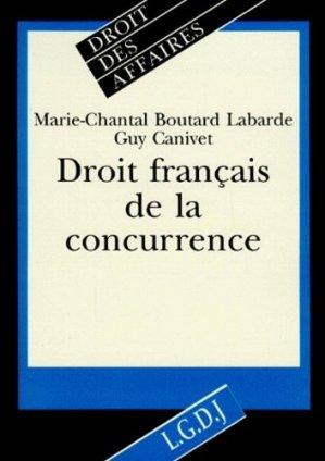 Droit français de la concurrence - LGDJ - 9782275004136 - majbook ème édition, majbook 1ère édition, livre ecn major, livre ecn, fiche ecn