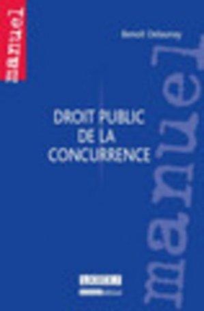 Droit public de la concurrence - LGDJ - 9782275034485 -