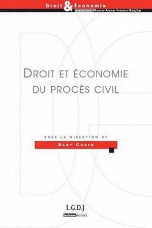 Droit et économie du procès civil - LGDJ - 9782275035963 -