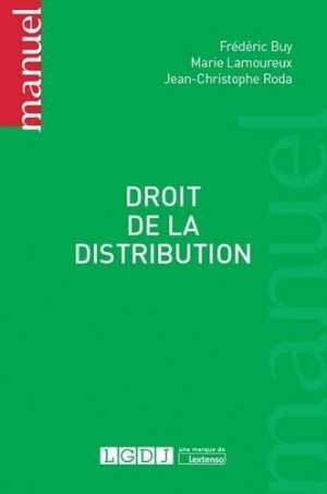 Droit de la distribution - LGDJ - 9782275043722 -