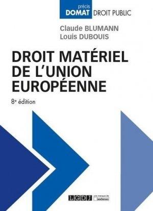Droit matériel de l'Union européenne. 8e édition - LGDJ - 9782275045108 -