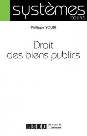 Droit des biens publics - LGDJ - 9782275060774 -