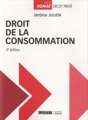 Droit de la consommation. 3e édition - LGDJ - 9782275064307 -
