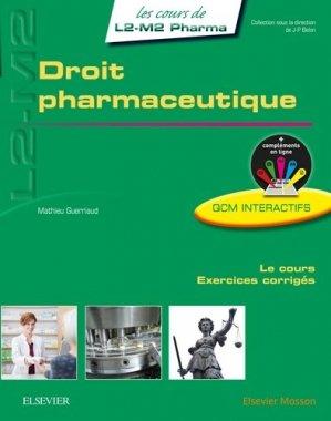 Droit pharmaceutique - elsevier / masson - 9782294747564 -