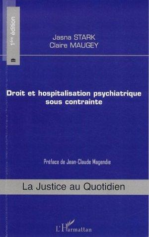 Droit et hospitalisation psychiatrique sous contrainte - l'harmattan - 9782296083912 -