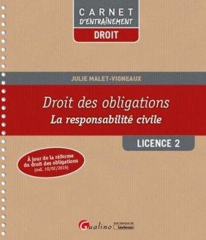 Droit des obligations Licence 2. La responsabilité civile - gualino - 9782297060721 -