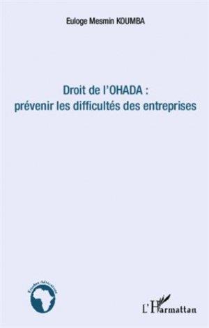 Droit de l'Ohada : prévenir les difficultés des entreprises - l'harmattan - 9782336302423 -