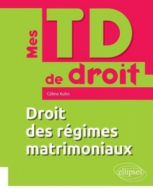 Droit des régimes matrimoniaux - Ellipses - 9782340027442 -
