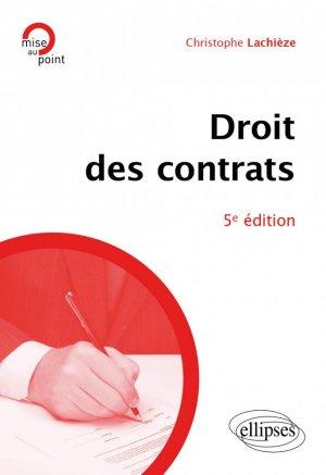 Droit des contrats - 5e édition - Ellipses - 9782340042568 -