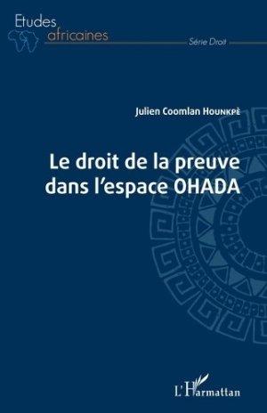 Droit de la preuve dans l'espace OHADA - l'harmattan - 9782343211398 -