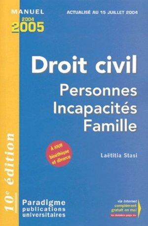 Droit civil . Personnes Incapacités Famille, 10e édition 2004-2005 - Larcier - 9782350200064 -