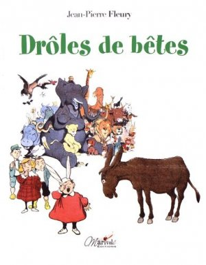 Drôles de bêtes - marivole - 9782365753371 -