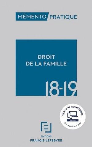 Droit de la famille. Edition 2018-2019 - Francis Lefebvre - 9782368933435 -