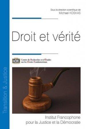 Droit et vérité - Fondation Varenne - 9782370322777 -