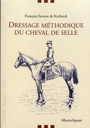 Dressage méthodique du cheval de selle - Mazeto Square - 9782380280098 -