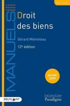 Droit des biens. 12e édition - Bruylant - 9782390132509 -