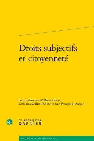 Droits subjectifs et citoyenneté - Editions Classiques Garnier - 9782406091363 -