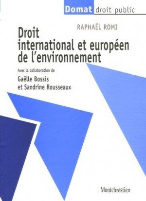 Droit international et européen de l'environnement - Montchrestien - 9782707614339 -