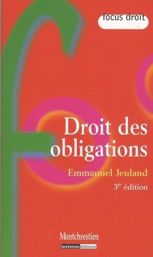 Droit des obligations. 3e édition - Montchrestien - 9782707616128 -