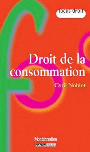 Droit de la consommation - Montchrestien - 9782707617385 -