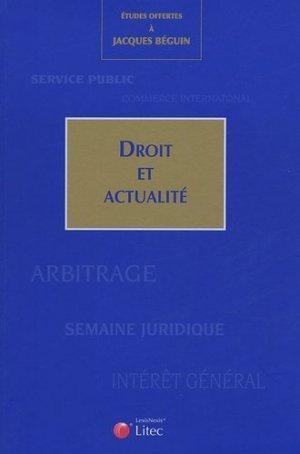 Droit et actualité. Etudes offertes à Jacques Béguin - lexis nexis (ex litec) - 9782711004690 -