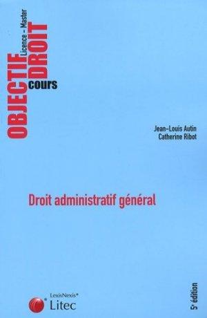 Droit administratif général. 5e édition - lexis nexis (ex litec) - 9782711009268 -