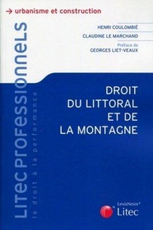 Droit du littoral et de la montagne - Lexis Nexis/Litec - 9782711011261 -