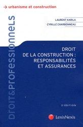 Droit de la construction : responsabilités et assurances - lexis nexis (ex litec) - 9782711012985 -