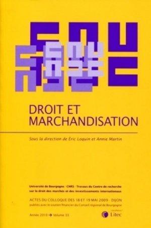 Droit et marchandisation - lexis nexis (ex litec) - 9782711013845 -