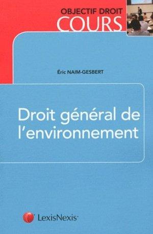 Droit général de l'environnement - Lexis Nexis/Litec - 9782711015399 -