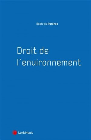 Droit de l'environnement - Lexis Nexis/Litec - 9782711022045 -