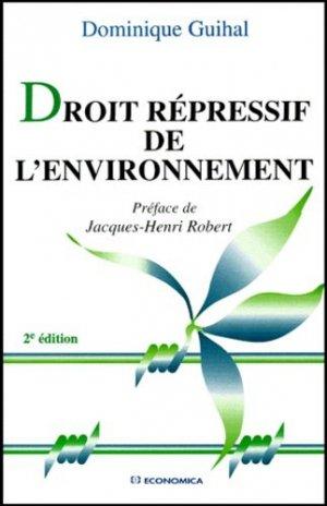 Droit répressif de l'environnement. 2e édition - Economica - 9782717840063 -
