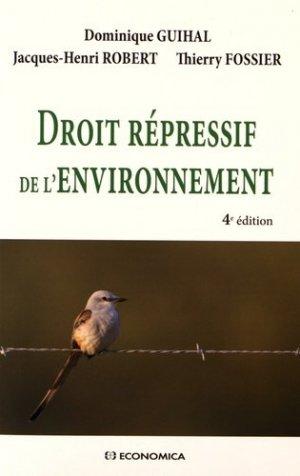 Droit répressif de l'environnement. 4e édition - Economica - 9782717868951 -