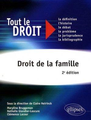 Droit de la famille. 2e édition - Ellipses - 9782729834692 -