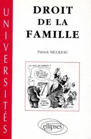Droit de la famille. Texte mis à jour avec la loi du 8 janvier 1993 et les lois sur la bioéthique du 29 juillet 1994, cours de première année DEUG droit - Ellipses - 9782729895150 -