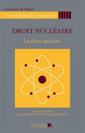 Droit nucléaire. La sûreté nucléaire - presses universitaires d'aix-marseille - 9782731408331 -