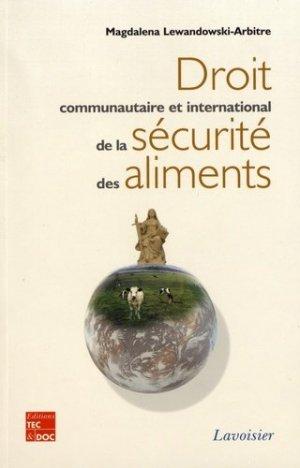 Droit communautaire et international de la sécurité des aliments - lavoisier / tec et doc - 9782743008840 -