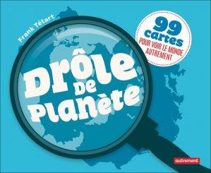 Drôle de planète - autrement - 9782746753815 -