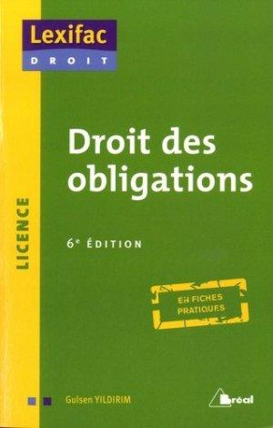 Droit des obligations. 6e édition - Bréal - 9782749533490 -