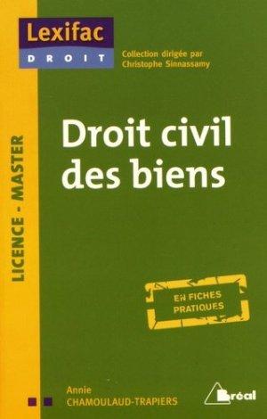 Droit civil des biens - Bréal - 9782749536446 -