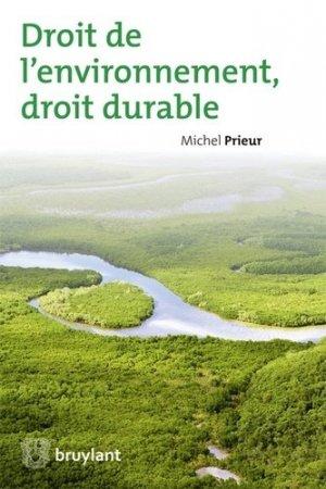 Droit de l?environnement, droit durable - bruylant - 9782802736424 -