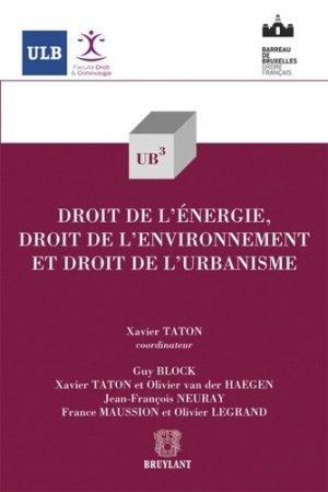 Droit de l'énergie, droit de l'environnement et droit de l'urbanisme - bruylant - 9782802736820 -