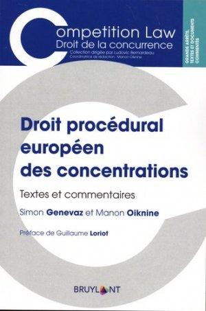 Droit procédural européen des concentrations. Textes et commentaires - bruylant - 9782802764793 -