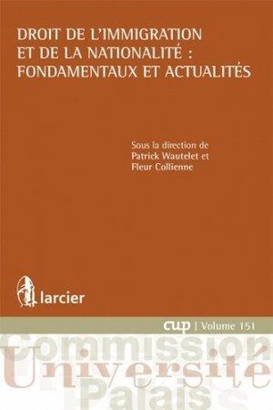 Droit de l'immigration et de la nationalité : fondamentaux et actualités - Larcier - 9782804469115 -