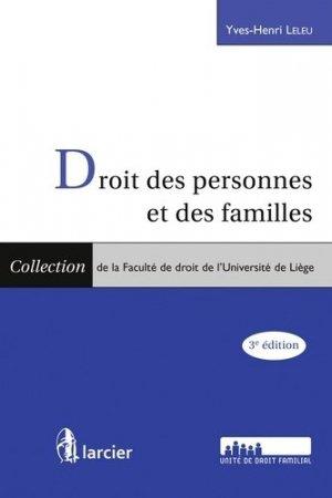 Droit des personnes et des familles. 3e édition - Larcier - 9782804486280 -
