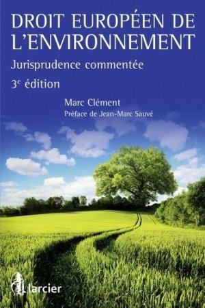 Droit Européen de l'Environnement - larcier - 9782804489953 -