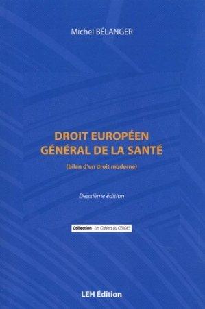 Droit européen général de la santé - les etudes hospitalieres - 9782848747828 -